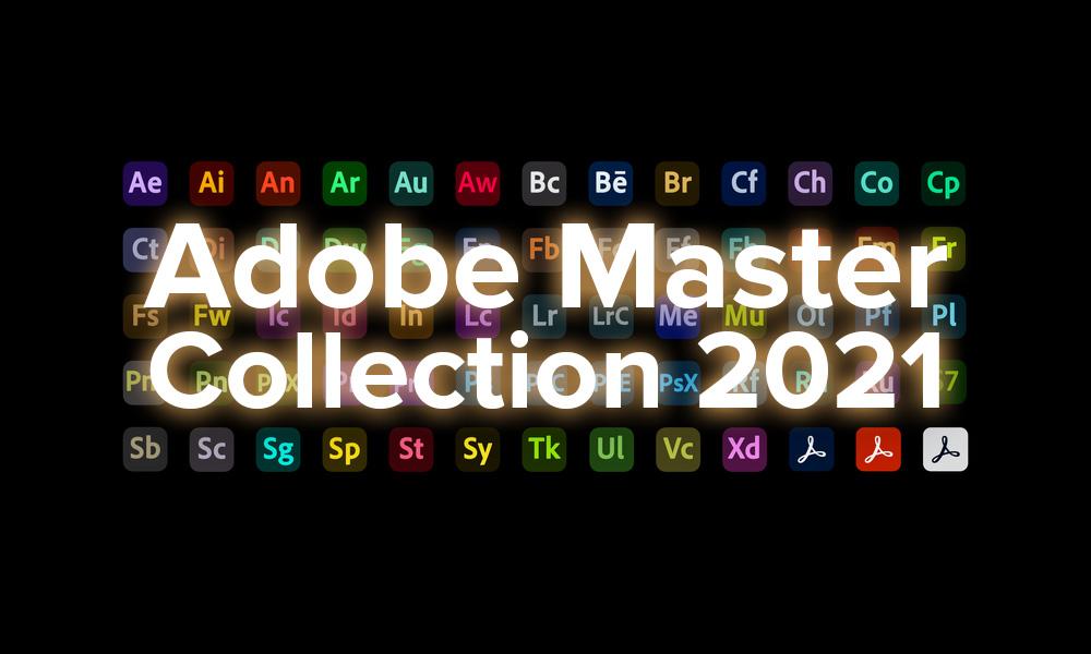Adobe Master Collection CC 2021 Crack License Key (X64) Full